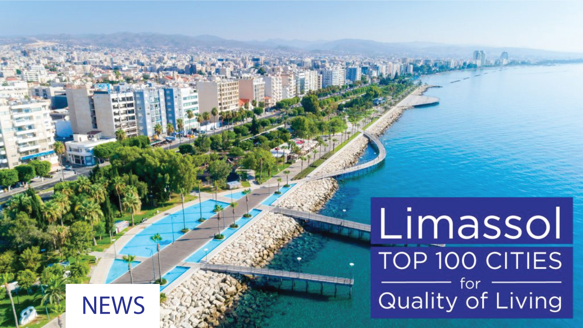 LIMASSOL IN TOP 100 FOR QUALITY OF LIVING